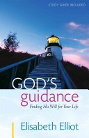 GOD'S GUIDANCE Elisabeth Elliot